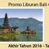 Promo Paket Wisata Bali Akhir Tahun 2016 – Tahun Baru 2017 4 Hari 3 Malam