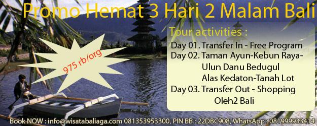 Promo Murah Paket Super Hemat Paket 3 Hari 2 Malam Bali